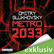 Metro 2033 - Dmitry Glukhovsky