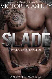Slade - Victoria Ashley
