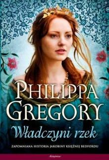 Władczyni rzek - Philippa Gregory