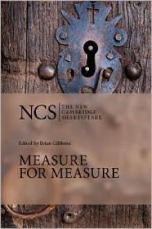 Measure for Measure (The New Cambridge Shakespeare) - Brian Gibbons, William Shakespeare