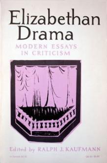 Elizabethan Drama. - R.J. Kaufmann, ralph kaufmann