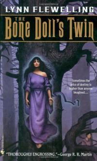 The Bone Doll's Twin - Lynn Flewelling