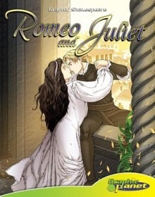Romeo and Juliet (Graphic Shakespeare) - Joeming Dunn