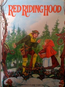 Red Riding Hood: Der Fairy Tale (Derrydale Fairy Tale Library) - Ian Robinson, Gerry Embleton