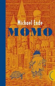 Momo (Gebundene Ausgabe) - Michael Ende
