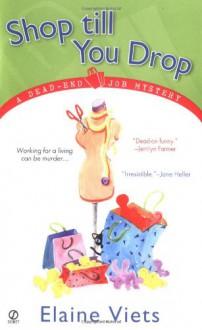 Shop Till You Drop - Elaine Viets