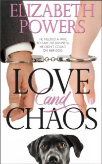 Love and Chaos - Elizabeth Powers