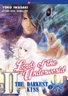 The Darkest Kiss 1 - Lords of the Underworld 2 - Gena Showalter