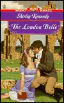 The London Belle - Shirley Kennedy