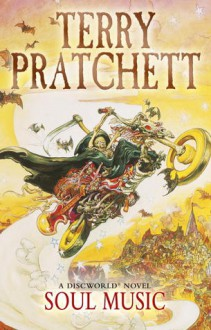 Soul Music: (Discworld Novel 16) - Terry Pratchett