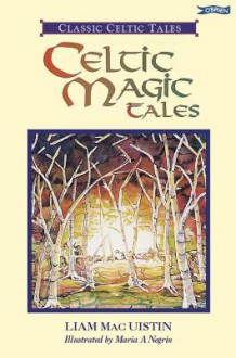 Celtic Magic Tales - Liam Mac Uistín