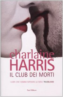 Il club dei morti - Charlaine Harris