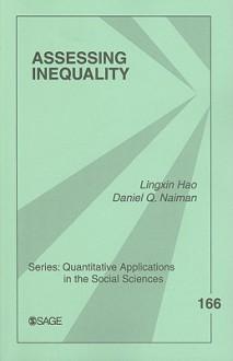 Inequality Measures, Vol. 166 - Lingxin Hao, Daniel Q. Naiman