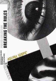 Breaking the Rules: Plakate Der Bewegten 1980er Jahre in Der Schweiz/Posters from the Turbulent 1980s in Switzerland - Martin Jaeggi