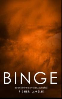 Binge - Fisher Amelie