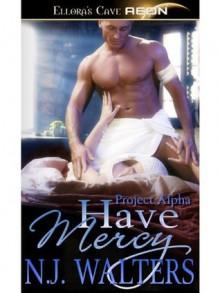 Have Mercy - N.J. Walters