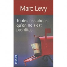 All Those Things We Never Said - Marc Levy