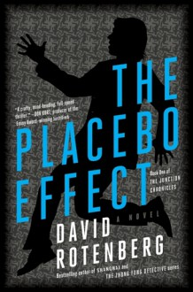 The Placebo Effect - David Rotenberg