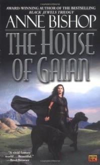 The House of Gaian - Anne Bishop