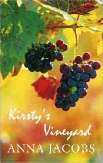 Kirsty's Vineyard - Anna Jacobs