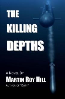 The Killing Depths - Martin Roy Hill
