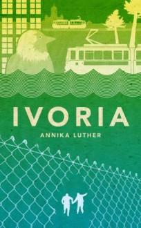 Ivoria - Annika Luther