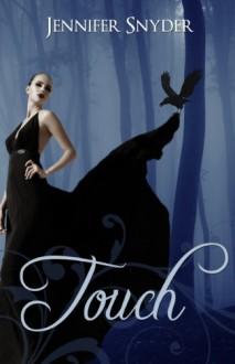 Touch - Jennifer Snyder