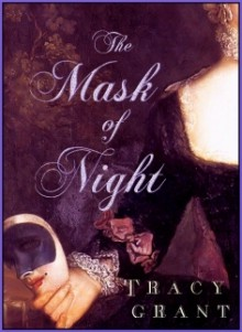 The Mask of Night - Tracy Grant