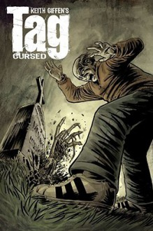 Tag: Cursed - Mike Leib, Keith Giffen, Chee