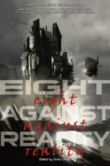 Eight Against Reality -