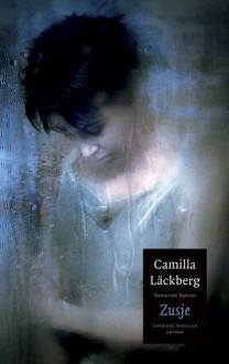 Zusje (Patrik Hedström, #4) - Camilla Läckberg, Elina van der Heijden, Wiveca Jongeneel