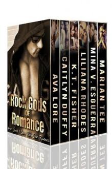 Rock Gods of Romance Boxed Set (6 Book RockStar Bundle) - Liliana Rhodes,Marian Tee,Ava Lore,Caitlyn Duffy,Mina V. Esguerra,K.T. Fisher