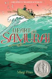 Heart of a Samurai - Margi Preus