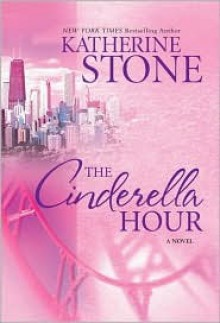 The Cinderella Hour - Katherine Stone