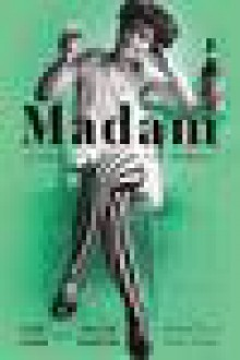 Madam: A Novel of New Orleans - Cari Lynn, Kellie Martin