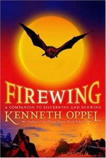 Firewing - Kenneth Oppel