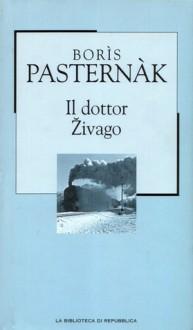 Il dottor Živago - Boris Pasternak, Pietro Zveteremich