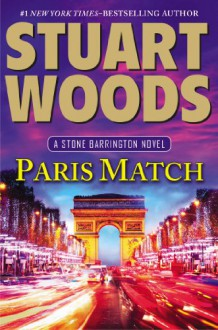 Paris Match (Stone Barrington) - Stuart Woods