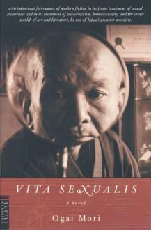 Vita Sexualis - Ōgai Mori, Sanford Goldstein, Kazuji Ninomiya