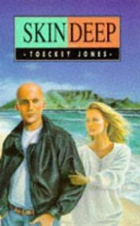 Skindeep - Toeckey Jones