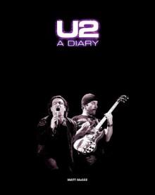 U2: A Diary - Matt McGee