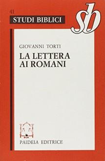 La lettera ai romani - Paolo (san)