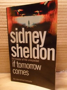 If Tomorrow Comes - Sidney Sheldon
