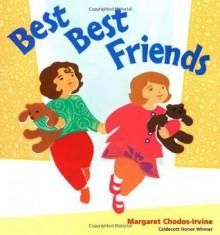 Best Best Friends - Margaret Chodos-Irvine