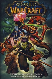 World of Warcraft Vol. 4 - Walter Simonson, Louise Simonson