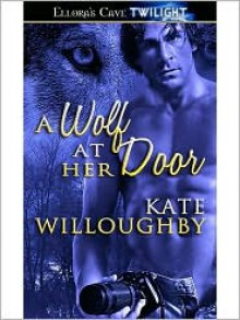 A Wolf at Her Door - Kate Willoughby