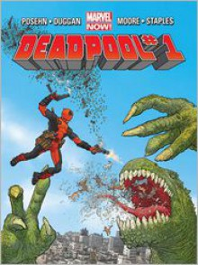 Deadpool, Vol. 1: Dead Presidents - Brian Posehn,Gerry Duggan,Tony Moore