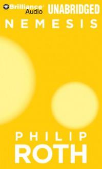 Nemesis - Philip Roth, Dennis Boutsikaris