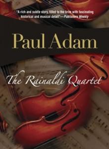 The Rainaldi Quartet - Paul Adam