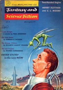 The Magazine of Fantasy and Science Fiction, August 1955 - Anthony Boucher, C.L. Moore, Henry Kuttner, Mildred Clingerman, Stephen Arr, Gordon R. Dickson, Elisabeth Sanxay Holding, Robert K. Ottum, Bob Ottum, Poul Anderson, Patric Dickenson, Charles Beaumont